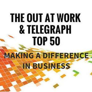 Out at Work: The Top 50 UK LGBT Executives in Business